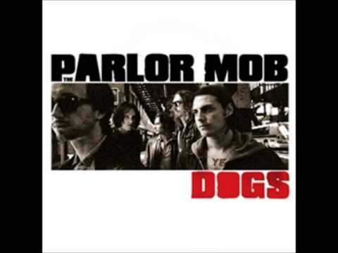 The Parlor Mob - Hard Enough