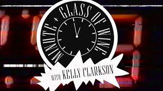 Kelly Clarkson - A Minute + a Glass of Wine - Heat Hotline