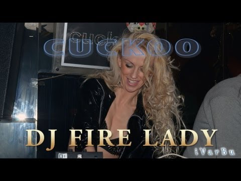 Dj Fire Lady in СUCKOO: «Weapons of Mass Destruction»
