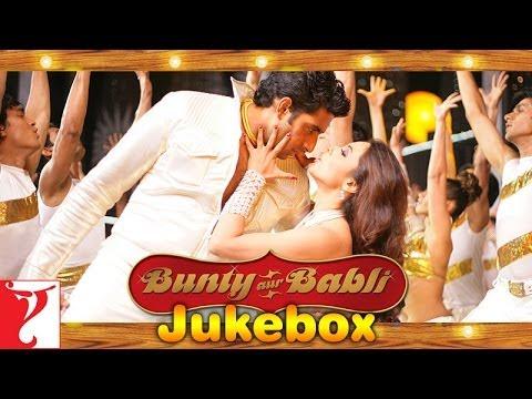 Bunty Aur Babli - Audio Jukebox - Abhishek Bachchan | Rani Mukerji...