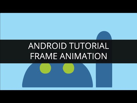 Android Tutorials - Frame Animation in Android (Part-3)