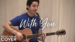 Chris Brown - With You (Boyce Avenue acoustic cover) on iTunes‬ & Spotify