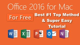How To: Get Microsoft Office 2016 For Mac (FREE) #1 Method  Full Version