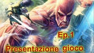 Game | L attacco dei giganti ep 1 Presentazione del gioco | L attacco dei giganti ep 1 Presentazione del gioco