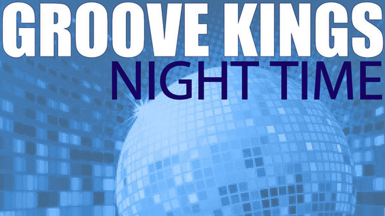 Groove kings night time original mix youtube for Groove house music