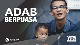 Adab Puasa - Yufid Documentary