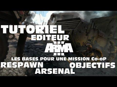 Arma 3 /Tuto éditeur/ La base pour une mission coop: Respawn, Arsenal, Objectifs