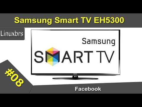 Samsung Smart TV EH5300 - Facebook  - PT-BR