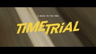 Time Trial (2018) - UK Cinema Trailer