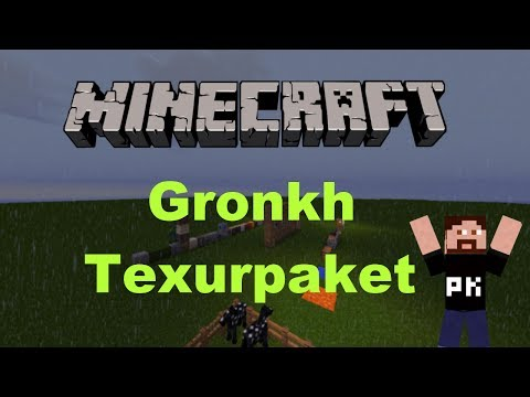 GRONKH sein Texturpaket (MeineKraft) 1.6.4/1.7.2+Download [Deutsch/HD] (McDarkLP)