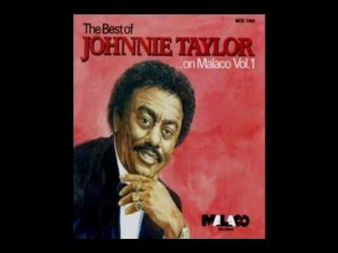 Johnnie Taylor - Everything's out in the open.