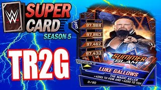 FINISHED IN 2H 47Mins LUKE GALLOWS SS19 TEAM ROAD TO GLORY (!SC Domination) - WWE SUPERCARD LIVE