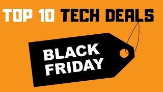 Best Black Friday Deals in 2019 - Top 10 Tech Deals & More