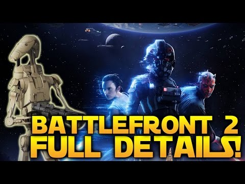 EVERYTHING BATTLEFRONT 2 - DROIDS, CLASSES, CAMPAIGN, KAMINO, NO SEASON PASS