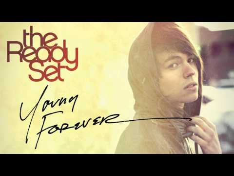 The Ready Set - Young Forever [audio] video