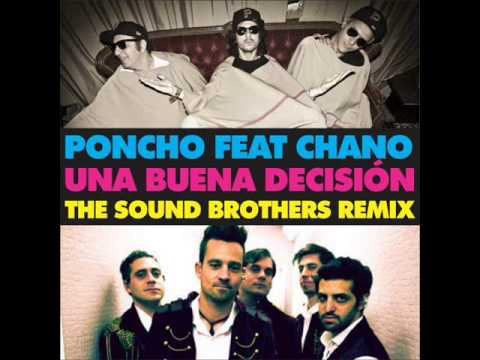 Poncho feat Chano - Una buena decision (The Sound Brothers remix)
