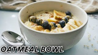 QUICK AND EASY OATMEAL BOWL