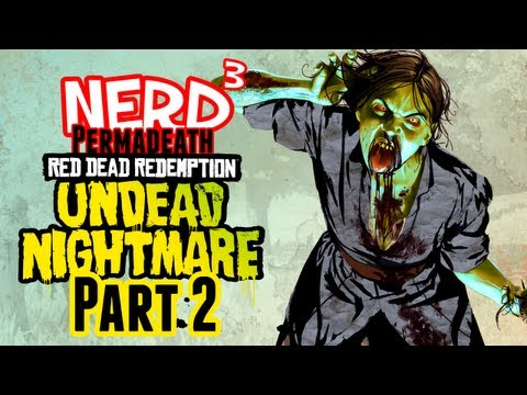 Nerd³ Permadeath - Red Dead Redemption: Undead Nightmare - Part 2