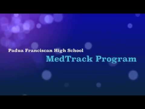 Padua Franciscan High School Medtrack