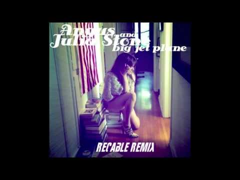 Angus and Julia Stone - Big Jet Plane (Recable Remix)