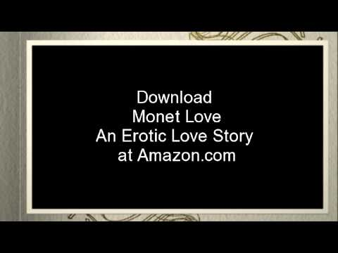 Book Trailer, Monet Love, An Erotic Love Story