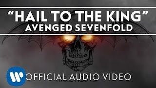 Download Lagu Avenged Sevenfold - Hail to the King [Audio] Gratis STAFABAND