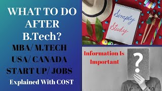 What to do after B.TECH? Explanation with cost Estimation   Must Watch For Engineers   Nidhi Bhatia