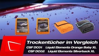 Trockentuch Vergleich - Liquid Elements Orange Baby XL Silverback XL CSF DC01 CSF DC02