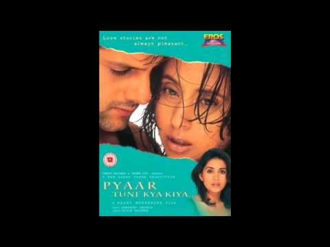 Pyaar Tune Kya Kiya - Kambakth Ishq Remix