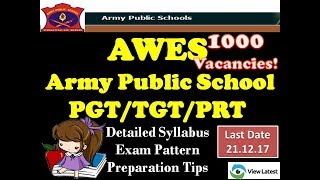 AWES Army Public School PGT TGT PRT Exam - Detailed Syllabus - Exam Pattern - Preparation Tips