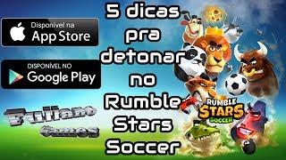 5 dicas pra detonar no Rumble Stars Soccer
