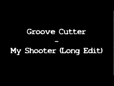 Groove Cutter - My Shooter (long Edit) + Lyrics video