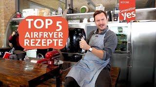 Die Top 5 Rezepte mit dem Philips Airfryer