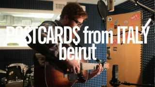 Postcards From Italy // Beirut // acoustic cover