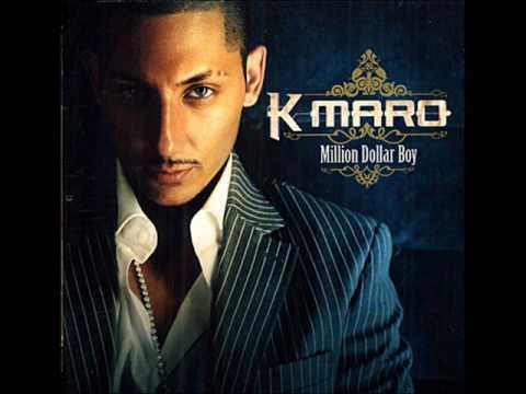K-Maro - Million Dollar Boy
