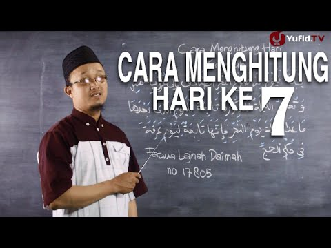 Serial Kajian Anak (52): Cara Menghitung Hari Ketujuh - Ustadz Aris Munandar