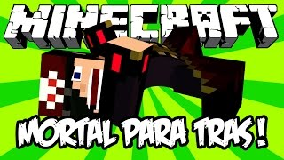 MORTAL PARA TRÁS! - Minecraft (Backflip Madness)