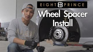 How to Install Wheel Spacers with Dai Yoshihara - Eight Prince