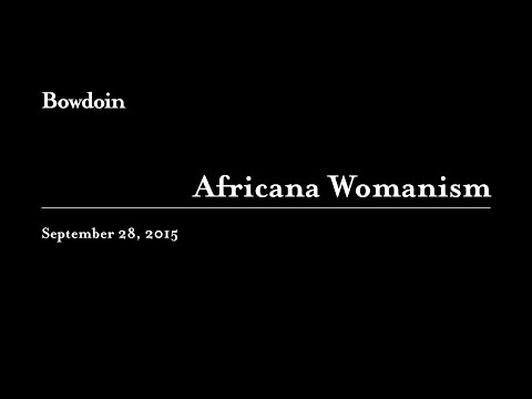 "Clenora Hudson-Weems: ""Africana Womanism"""