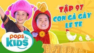 Mầm Chồi Lá Tập 97 - Con Gà Gáy Le Te | Nhạc thiếu nhi hay cho bé | Vietnamese Kids Song
