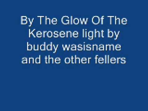 Buddy Wasisname And The Other Fellers - Glow Of The Kerosene Light