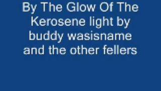 By The Glow Of The Kerosene light-Buddy wasisname and the other fellers