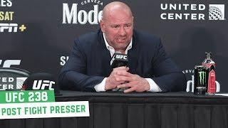 UFC 238 Post Fight Press conference: Dana White