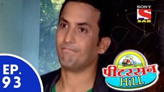 Peterson Hill - पीटरसन हिल - Episode 93 - 3rd June, 2015