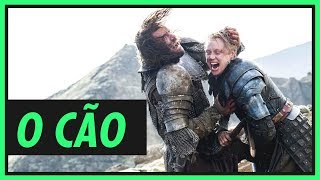 SANDOR CLEGANE, o Cão raivoso! | GAME OF THRONES 6ª temporada
