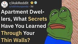 Craziest Things That People Heard Through Thin Walls (r/AskReddit)