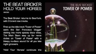 The Beat Broker - Hold Your Horses