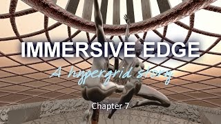 Immersive Edge Chapter 7