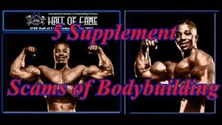 5 Supplement Scams of Bodybuilding - Leroy Colbert