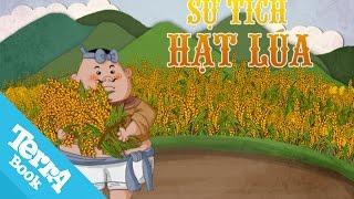 Truyện cổ tích - Sự tích hạt lúa - Terrabook